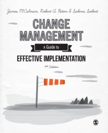 Change Management : A Guide to Effective Implementation, Paperback / softback Book
