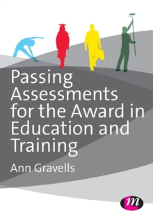 Passing Assessments for the Award in Education and Training, Paperback / softback Book