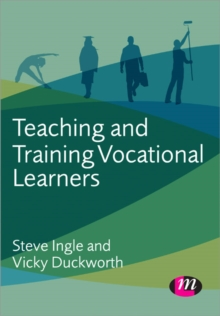 Teaching and Training Vocational Learners, Paperback / softback Book