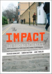 The Impact of the Social Sciences : How Academics and their Research Make a Difference, Hardback Book