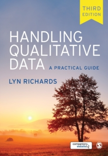 Handling Qualitative Data : A Practical Guide, Paperback Book