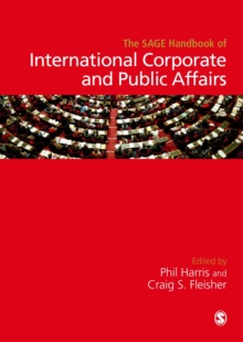 The Sage Handbook of International Corporate and Public Affairs, Hardback Book