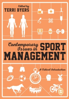Contemporary Issues in Sport Management : A Critical Introduction, Paperback / softback Book