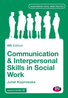 Communication and Interpersonal Skills in Social Work, Paperback Book