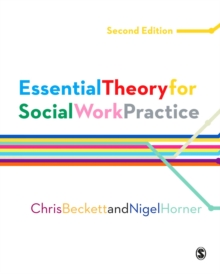 Essential Theory for Social Work Practice, Hardback Book
