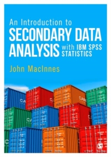 An Introduction to Secondary Data Analysis with IBM SPSS Statistics, Paperback Book