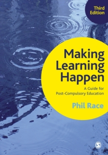 Making Learning Happen : A Guide for Post-Compulsory Education, Paperback Book