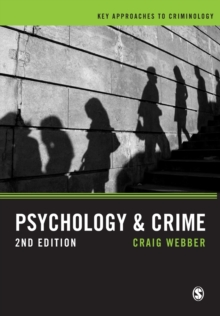 Psychology and Crime : A Transdisciplinary Perspective, Paperback / softback Book