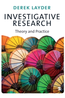 Investigative Research : Theory and Practice, Hardback Book