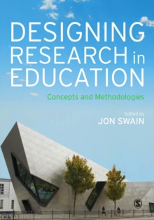 Designing Research in Education : Concepts and Methodologies, Paperback / softback Book