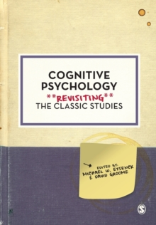 Cognitive Psychology : Revisiting the Classic Studies, Paperback / softback Book