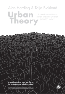 Urban Theory : A Critical Introduction to Power, Cities and Urbanism in the 21st Century, Paperback Book