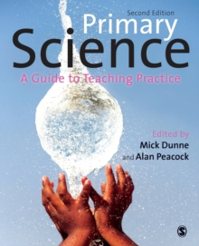 Primary Science : A Guide to Teaching Practice, Paperback / softback Book