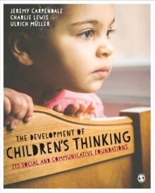 The Development of Children's Thinking : Its Social and Communicative Foundations, Hardback Book