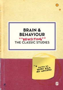 Brain and Behaviour : Revisiting the Classic Studies, Hardback Book
