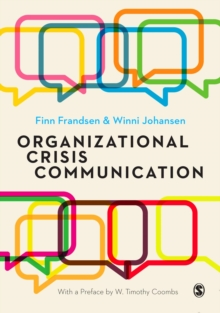 Organizational Crisis Communication : A Multivocal Approach, Hardback Book