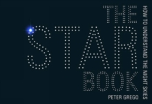 The Star Book : How to Understand Astronomy, Paperback / softback Book