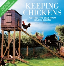 Keeping Chickens - Thi : Getting the Best from Your Chickens, Paperback Book