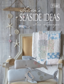 Tilda's Seaside Ideas, Paperback Book