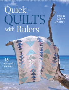 Quick Quilts with Rulers : 18 Easy Quilt Patterns, Paperback / softback Book