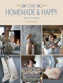 Tilda Homemade & Happy, Paperback Book