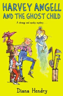 Harvey Angell And The Ghost Child, EPUB eBook