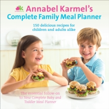 Annabel Karmel's Complete Family Meal Planner, EPUB eBook