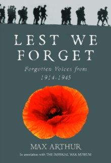 Lest We Forget : Forgotten Voices from 1914-1945, EPUB eBook
