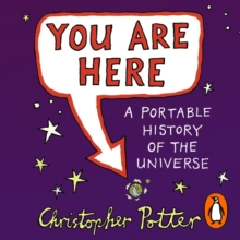 You Are Here : A Portable History of the Universe, eAudiobook MP3 eaudioBook