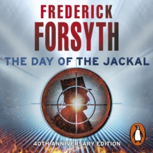 The Day of the Jackal : The legendary assassination thriller, eAudiobook MP3 eaudioBook