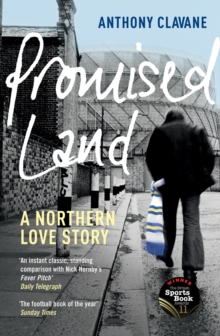 Promised Land : A Northern Love Story, EPUB eBook