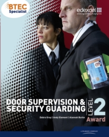 BTEC Level 2 Award Door Supervision and Security Guarding Candidate Handbook, Paperback Book