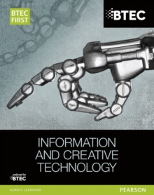 BTEC First in Information and Creative Technology Student Book, Paperback Book