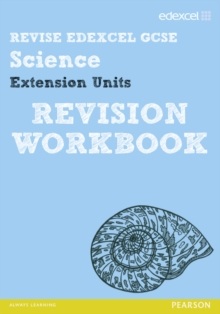 Revise Edexcel: Edexcel GCSE Science Extension Units Revision Workbook, Paperback Book