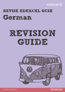 REVISE EDEXCEL: Edexcel GCSE German Revision Guide, Paperback Book