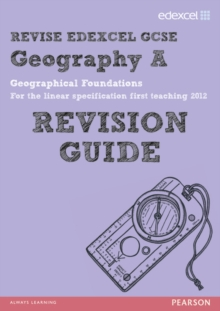 REVISE EDEXCEL: Edexcel GCSE Geography A Geographical Foundations Revision Guide, Paperback Book