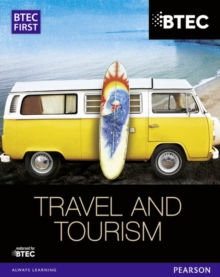 BTEC First in Travel & Tourism Student Book, Paperback Book