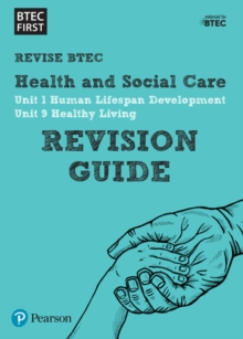 BTEC First in Health and Social Care Revision Guide, Paperback / softback Book