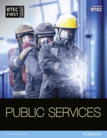 BTEC First in Public Services Student Book, Paperback Book