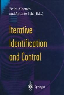 Iterative Identification and Control : Advances in Theory and Applications, Paperback / softback Book