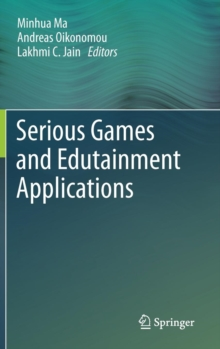 Serious Games and Edutainment Applications, Hardback Book
