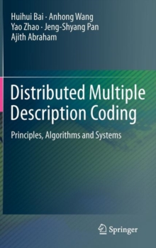 Distributed Multiple Description Coding : Principles, Algorithms and Systems, Hardback Book