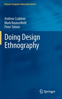 Doing Design Ethnography, Hardback Book