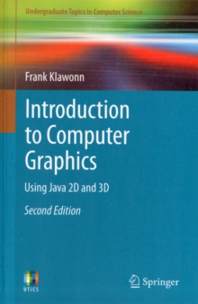 Introduction to Computer Graphics : Using Java 2D and 3D, Paperback / softback Book