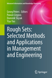Rough Sets: Selected Methods and Applications in Management and Engineering, Hardback Book