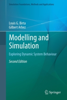 Modelling and Simulation : Exploring Dynamic System Behaviour, Hardback Book