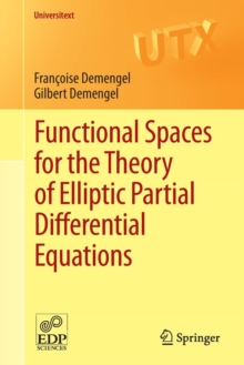 Functional Spaces for the Theory of Elliptic Partial Differential Equations, Paperback / softback Book