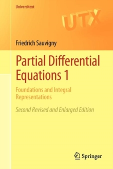 Partial Differential Equations 1 : Foundations and Integral Representations, Paperback Book