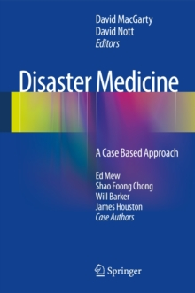 Disaster Medicine : A Case Based Approach, Hardback Book