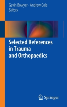 Selected References in Trauma and Orthopaedics, Paperback / softback Book